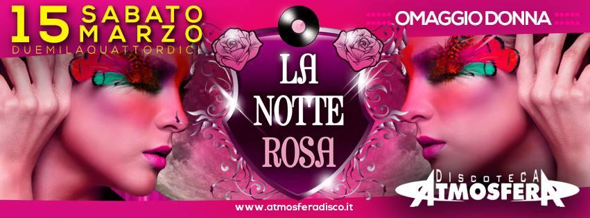 notte rosa 15 marzo