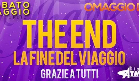 """Sabato 24 Maggio """"THE END"""" OMAGGIO DONNA"""