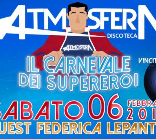 "Sabato 6 Febbraio "" Il Carnevale dei SUPEREROI"" ospitiamo "" FEDERICA LEPANTO"""